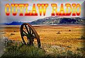 The New OUTLAW RADIO