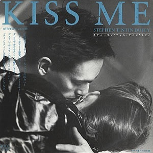 Stephen Tin Tin Duffy Kiss Me